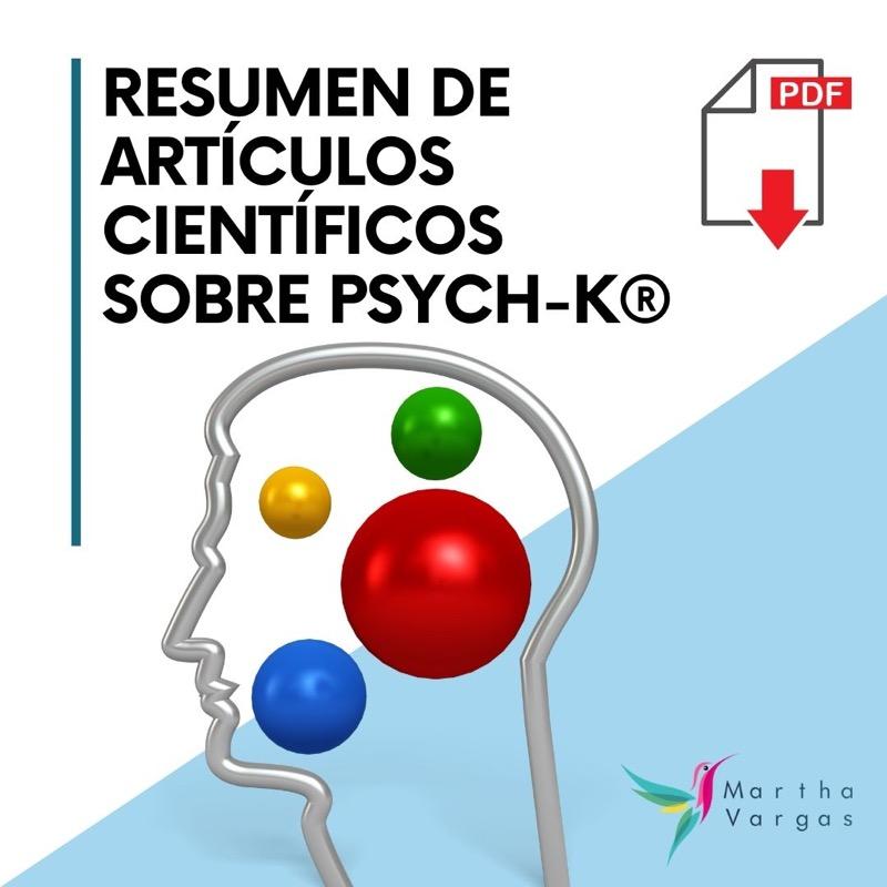Resumen Artículos Científicos sobre PSYCH-K®